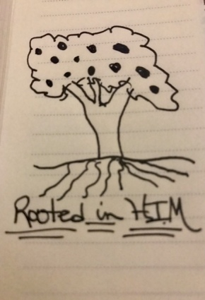Rooted in Him